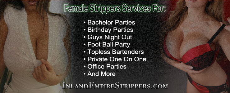 Inland Empire Strippers Female
