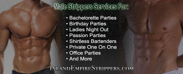 Inland Empire Strippers Male Exotic Dancers